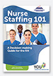 Nurse Staffing 101: A Decision-making Guide for the RN